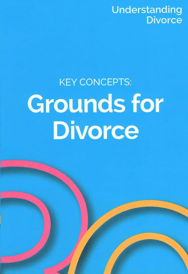 Ontario Divorce Process Key Concept: Grounds for Divorce